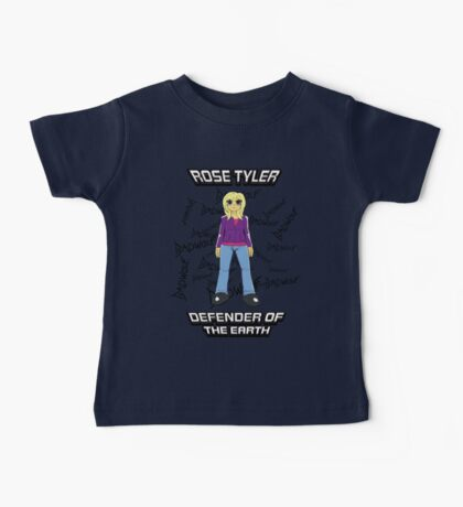 Rose Tyler - Defender of the Earth Baby Tee