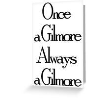 Once a Gilmore Greeting Card
