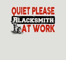 Quiet Please Blacksmith At Work Unisex T-Shirt