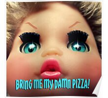 Bring me my damn Pizza! Poster