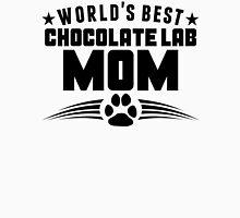 World's Best Chocolate Lab Mom Unisex T-Shirt