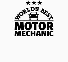 World's best motor mechanic Unisex T-Shirt