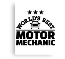 World's best motor mechanic Canvas Print