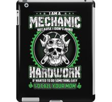 I'M A MECHANIC iPad Case/Skin
