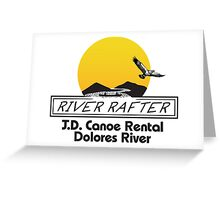 J.D. Canoe Rental Dolores River Greeting Card