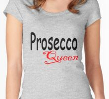 Prosecco Queen Women's Fitted Scoop T-Shirt