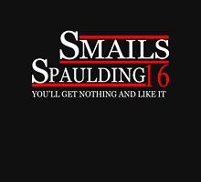 SMAILS SPAULDING 2016 for President T-Shirt Unisex T-Shirt