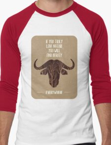 If you trully love nature you will find it everywhere Men's Baseball ¾ T-Shirt