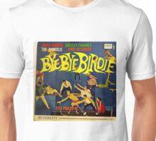 Bye Bye Birdie lp on Colpix Unisex T-Shirt