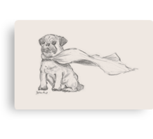 Super Pug - By His Majestic Self Canvas Print
