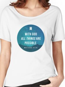 Matthew 19:26 Women's Relaxed Fit T-Shirt