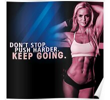 Don't Stop. Push Harder. Poster