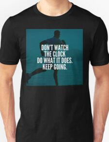 Do What The Clock Does Unisex T-Shirt
