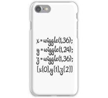 wiggle, wiggle, wiggle iPhone Case/Skin