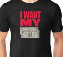 Better Off Dead Quote - I Want My Two Dollars Unisex T-Shirt