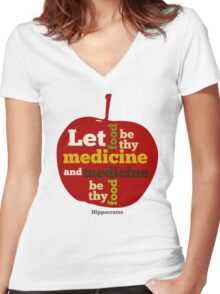 APPLE   Let Food be thy Medicine  Women's Fitted V-Neck T-Shirt