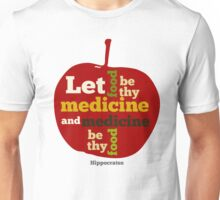 APPLE   Let Food be thy Medicine  Unisex T-Shirt