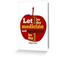 APPLE   Let Food be thy Medicine  Greeting Card
