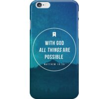 Matthew 19:26 iPhone Case/Skin