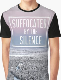 Suffocated By The Silence Graphic T-Shirt