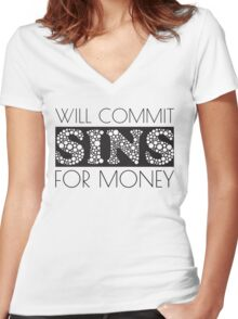 Cute Funny Commit Sins For Money Design Women's Fitted V-Neck T-Shirt