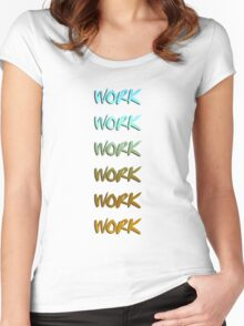 Rihanna song, work, cool graphic Women's Fitted Scoop T-Shirt