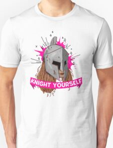 Be Your Own Knight in Shining Armor! Unisex T-Shirt