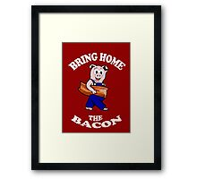 Bring Home the Bacon Framed Print