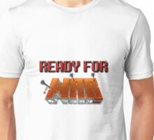 READY FOR WAR. (Minecraft) Unisex T-Shirt