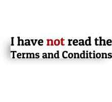 Funny Terms and Conditions Geek Design Canvas Print