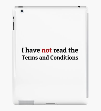 Funny Terms and Conditions Geek Design iPad Case/Skin