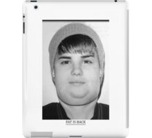 Justin Bieber - Fat is back iPad Case/Skin