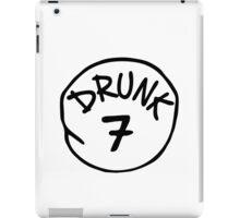 Drunk 7 iPad Case/Skin