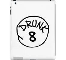 Drunk 8 iPad Case/Skin