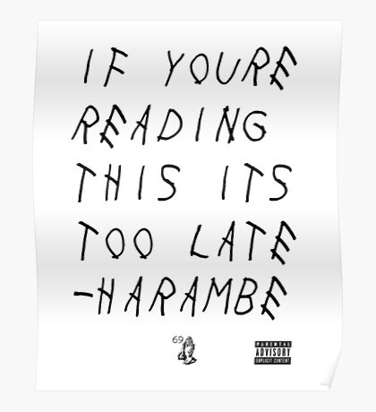 Harambe- Too Late Poster