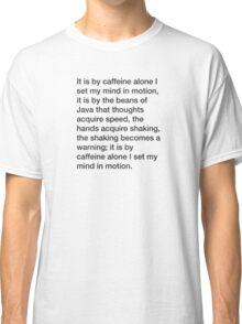 Mentat caffeine credo (large) Classic T-Shirt