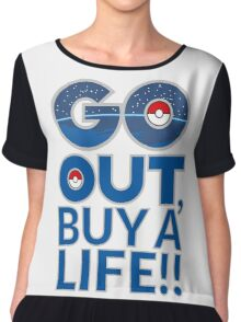 (POKÉMON) GO OUT , BUY A LIFE!! Chiffon Top