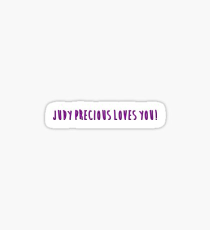 Judy Precious Loves You! Sticker