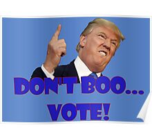 Don't Boo... Vote! Poster