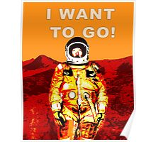 I Want To Go To Mars Space Art Poster