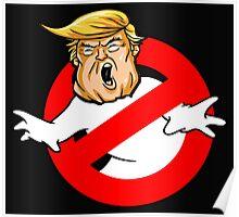 Trump busters Eeeek Poster