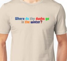 Where do the ducks go? - The Catcher Unisex T-Shirt