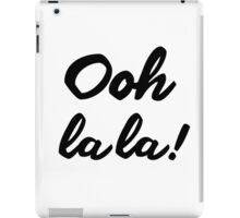 Ooh La La! iPad Case/Skin
