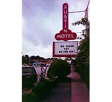 Austin Motel Photographic Print