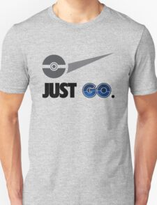 Just Go, Going To The Gym Catching Monsters T-Shirt Unisex T-Shirt