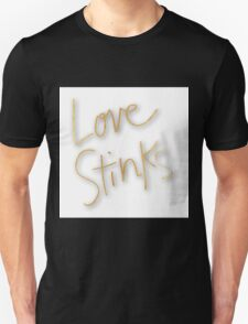 """Love stinks"",gold,typography,text,trendy,modern,girly,cute,cool Unisex T-Shirt"