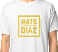 nate diaz GOLD! Classic T-Shirt