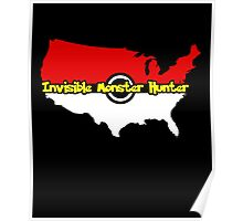 US Monsters Trainer, Invisible Monsters Hunter Go Team T-Shirt Poster