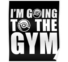 I'm Going To The Gym, Funny Monsters Trainer Quote T-Shirt Poster