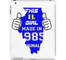 This Illinois Girl Made in 1985 iPad Case/Skin